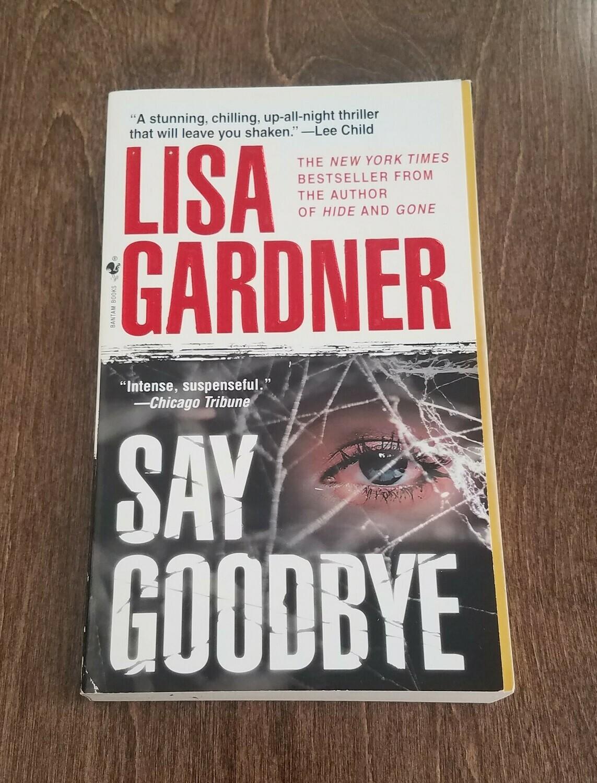 Say Goodbye by Lisa Gardner