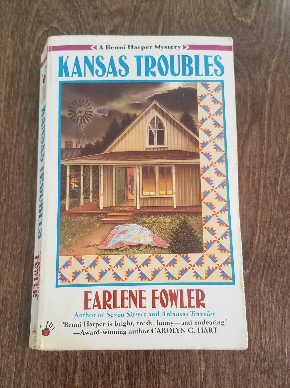 Kansas Troubles by Earlene Fowler