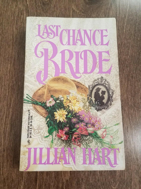 Last Chance Bride by Jillian Hart