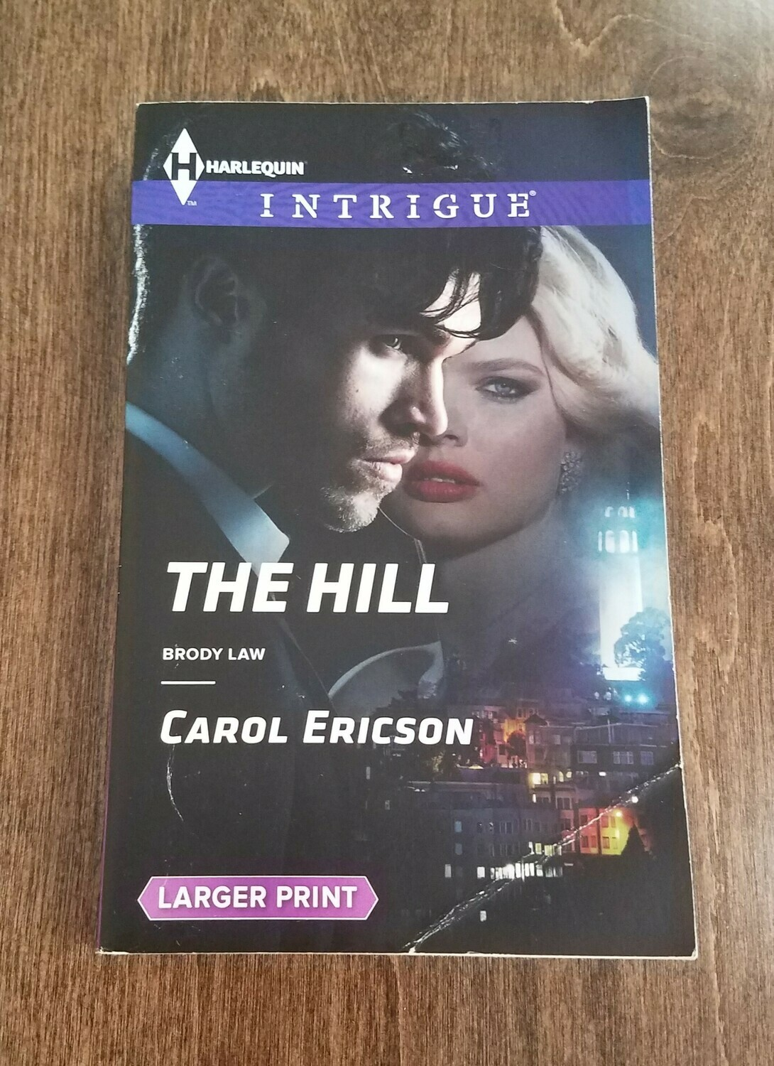 The Hill by Carol Ericson