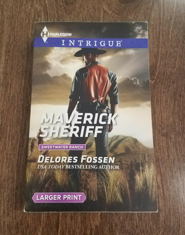 Maverick Sheriff by Delores Fossen