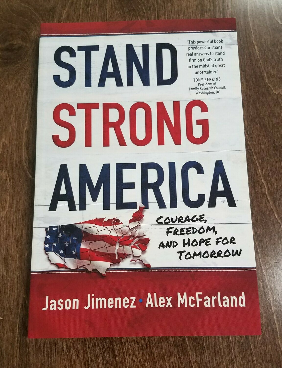 Stand Strong America by Jason Jimenez and Alex McFarland