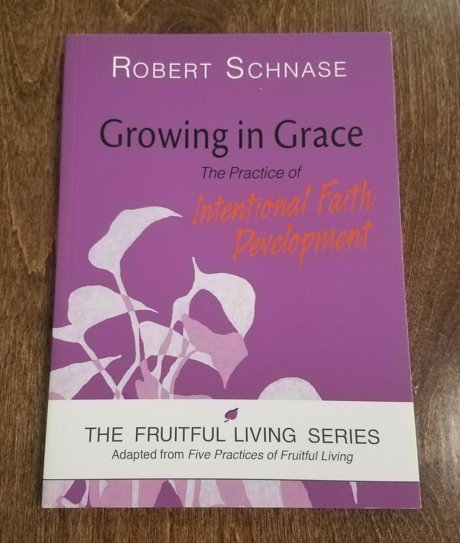 Growing in Grace by Robert Schnase