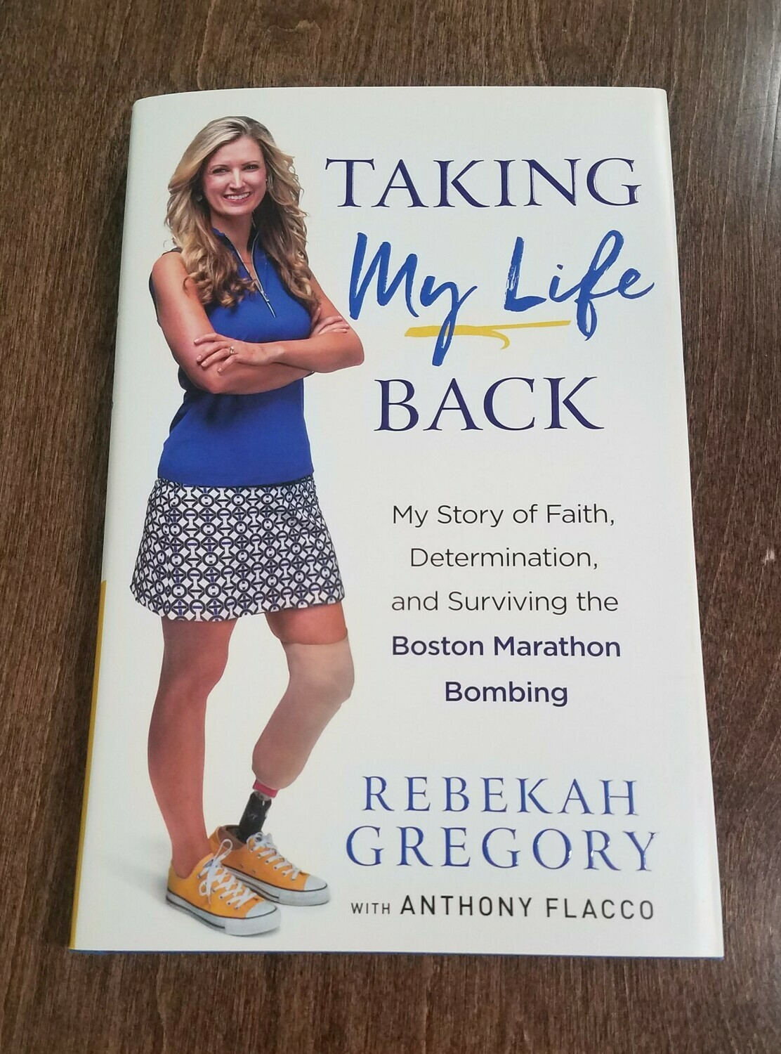 Taking my Life Back by Rebekah Gregory