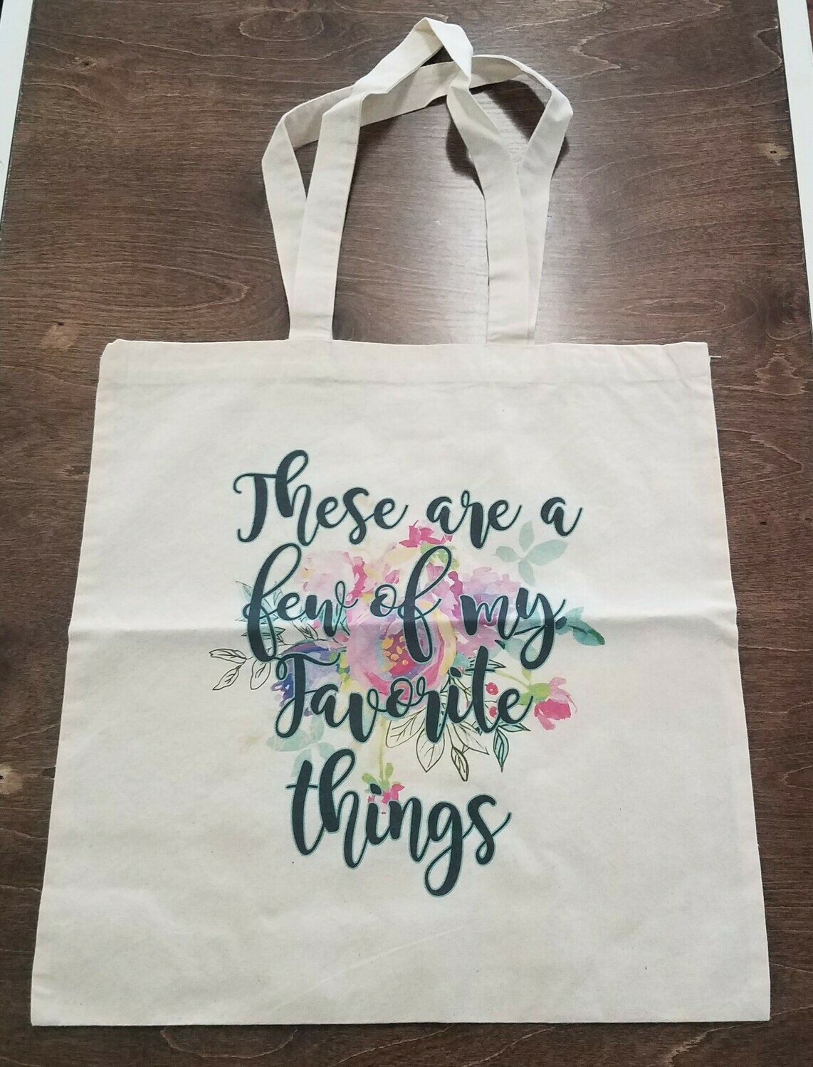 These are a Few of my Favorite Things Tote Bag