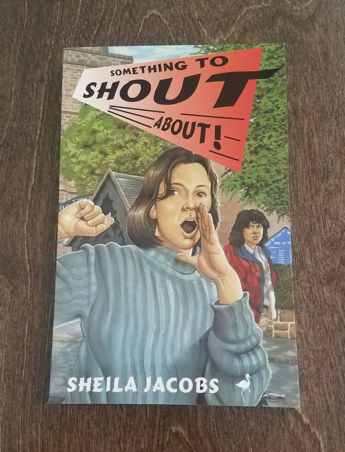 Something to Shout About by Sheila Jacobs