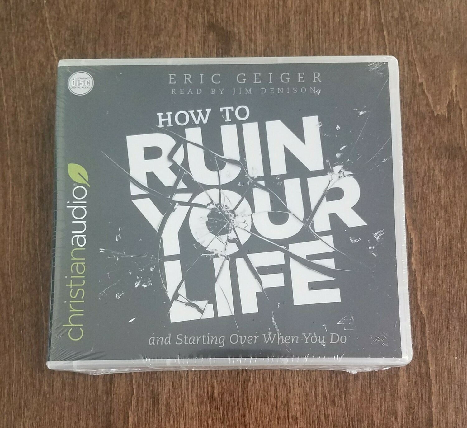 How to Ruin Your Life by Eric Geiger Audiobook
