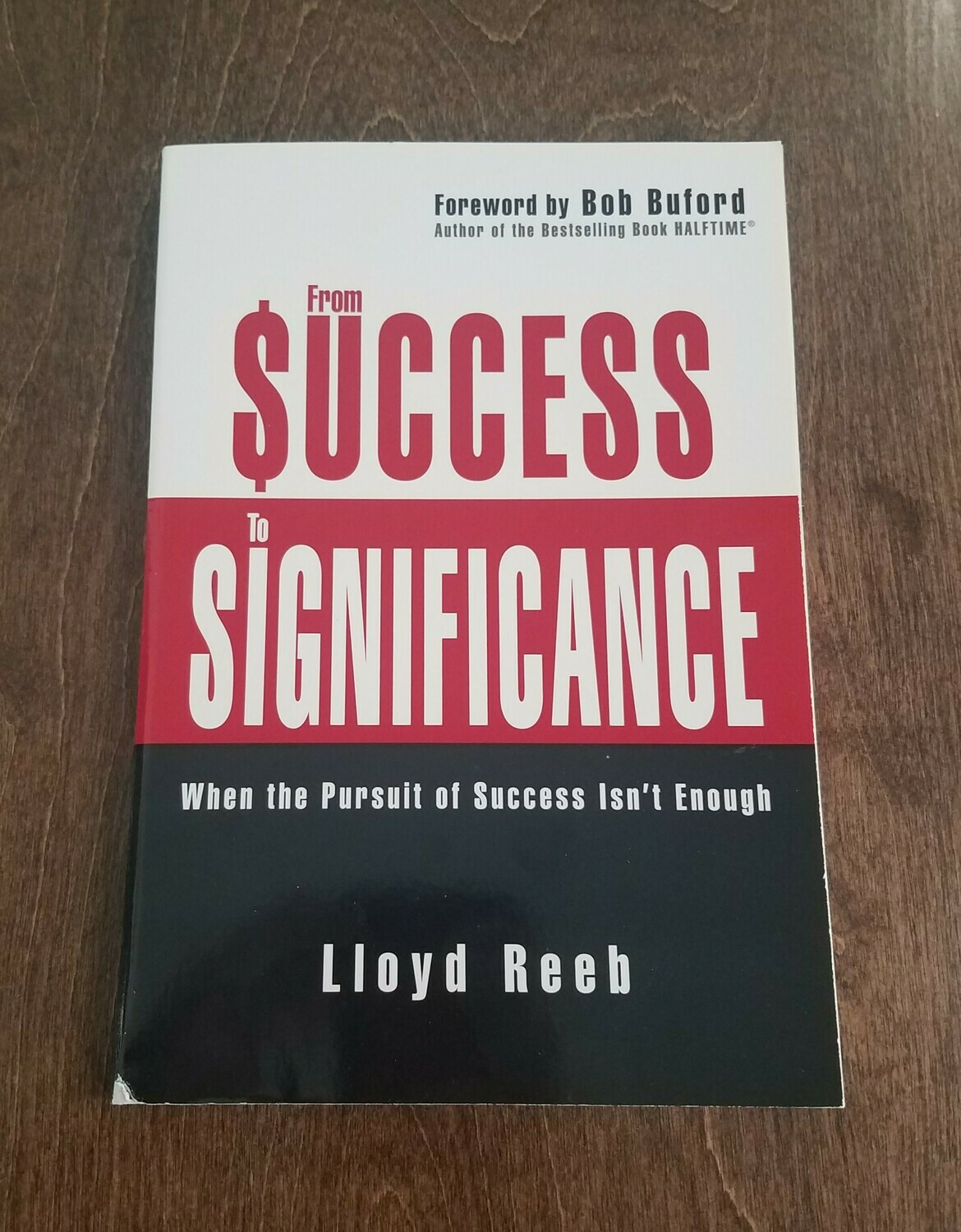 From Success to Significance by Lloyd Reeb