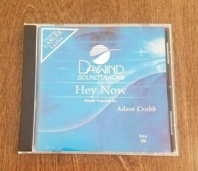 Hey Now, Accompaniment CD
