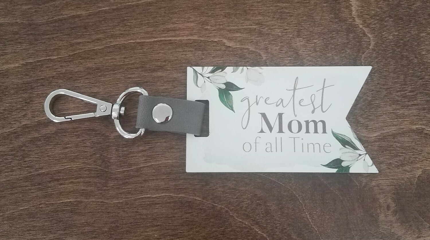 Greatest Mom of all Time Key Chain
