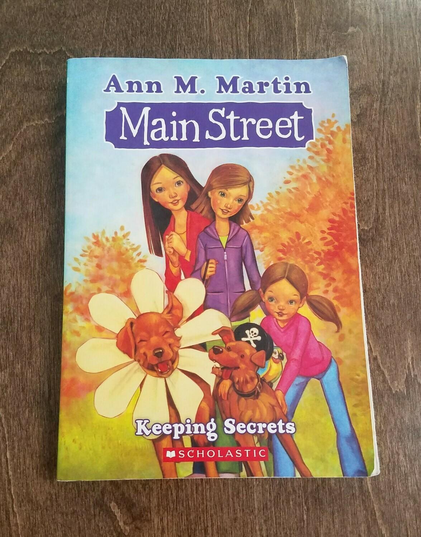 Main Street: Keeping Secrets by Ann M. Martin