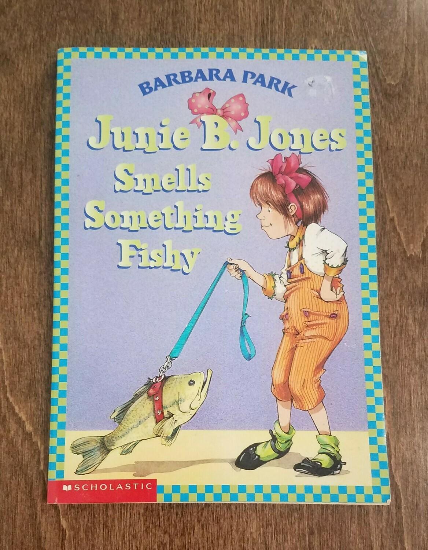 Junie B. Jones Smells Something Fishy by Barbara Park