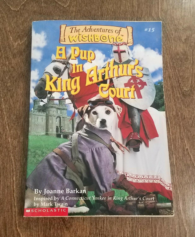 A Pup in King Arthur's Court by Joanne Barkan