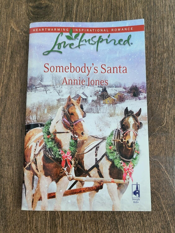 Somebody's Santa by Annie Jones