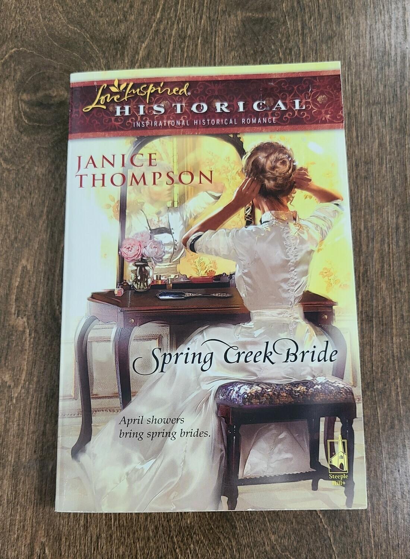 Spring Creek Bride by Janice Thompson