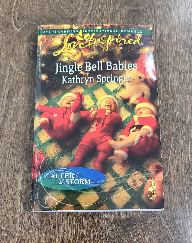 Jingle Bell Babies by Kathryn Springer