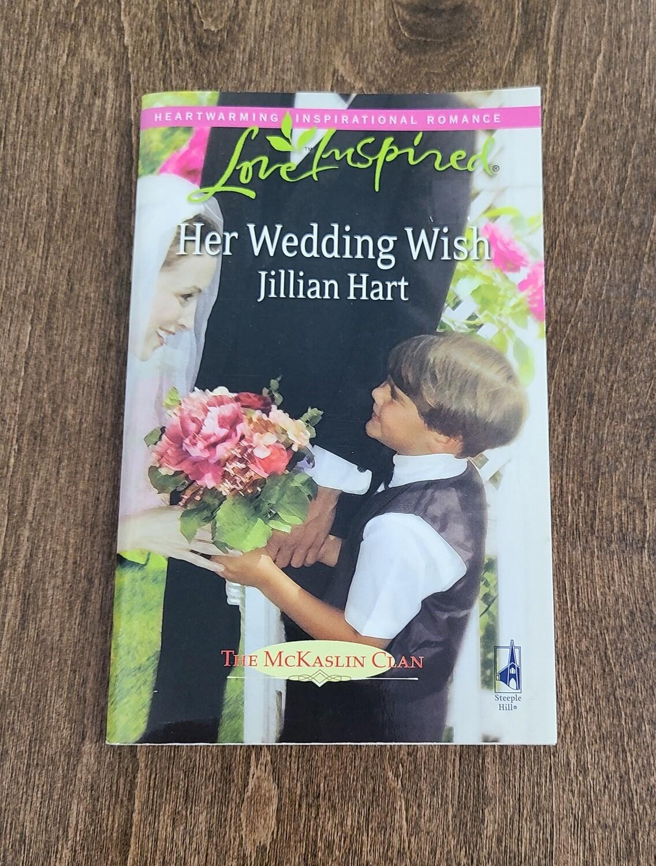 Her Wedding Wish by Jillian Hart