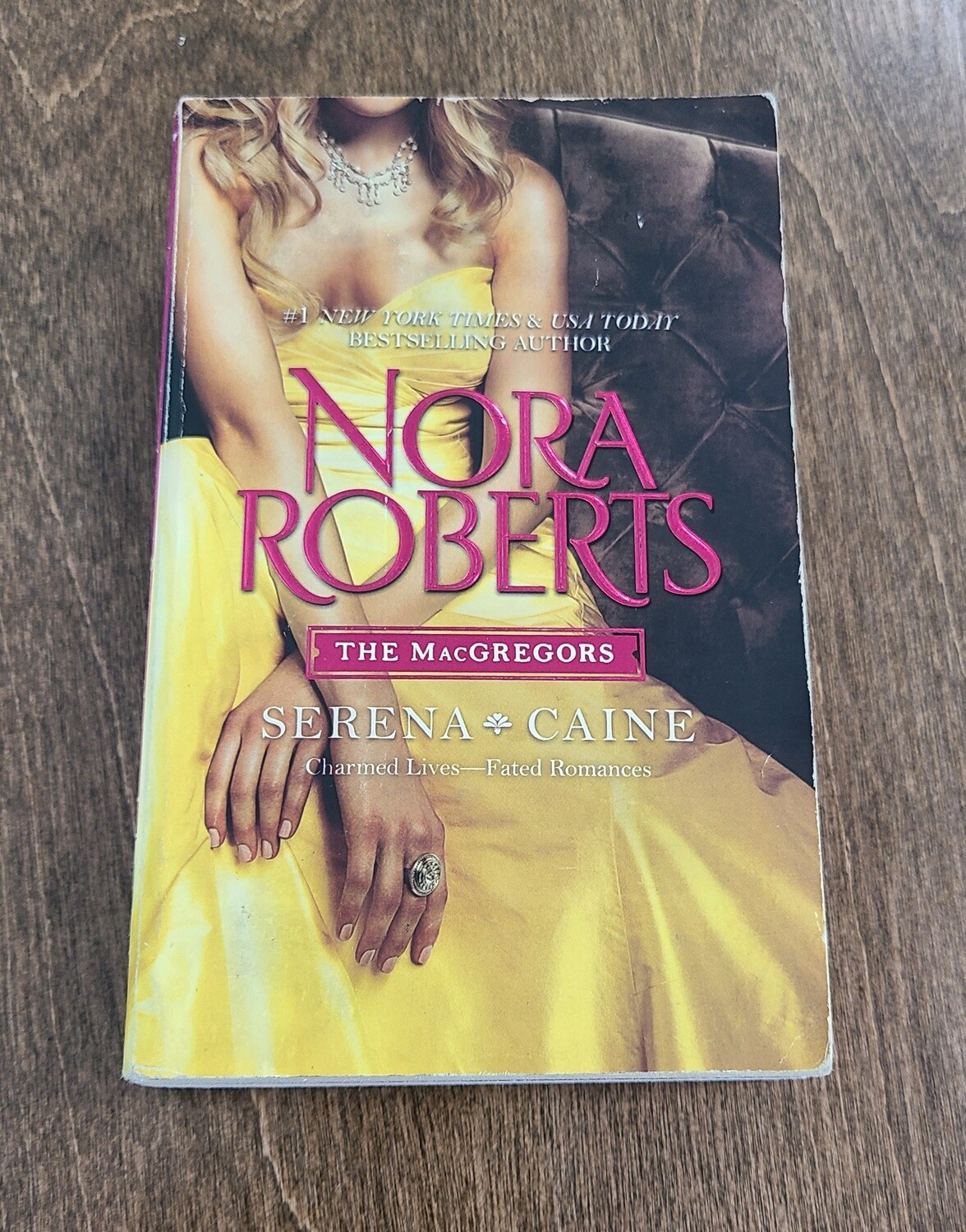 The MacGregors: Serena - Caine by Nora Roberts