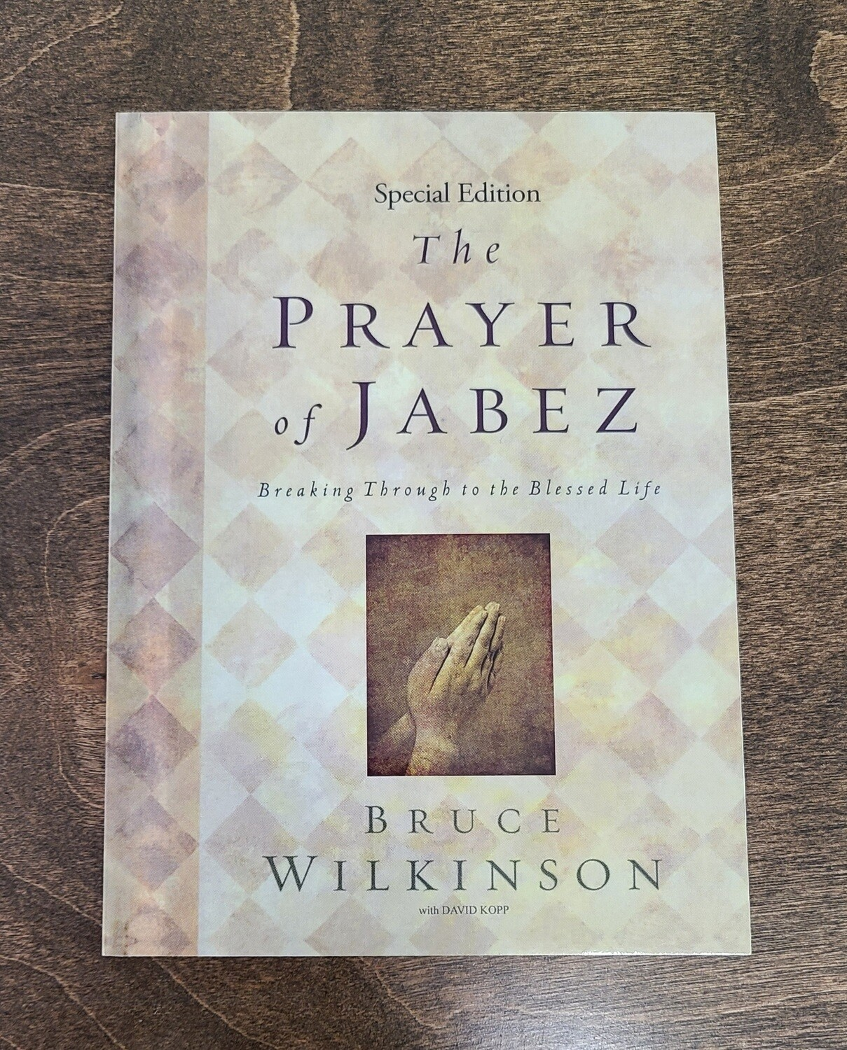 The Prayer of Jabez by Bruce Wilkinson - PB
