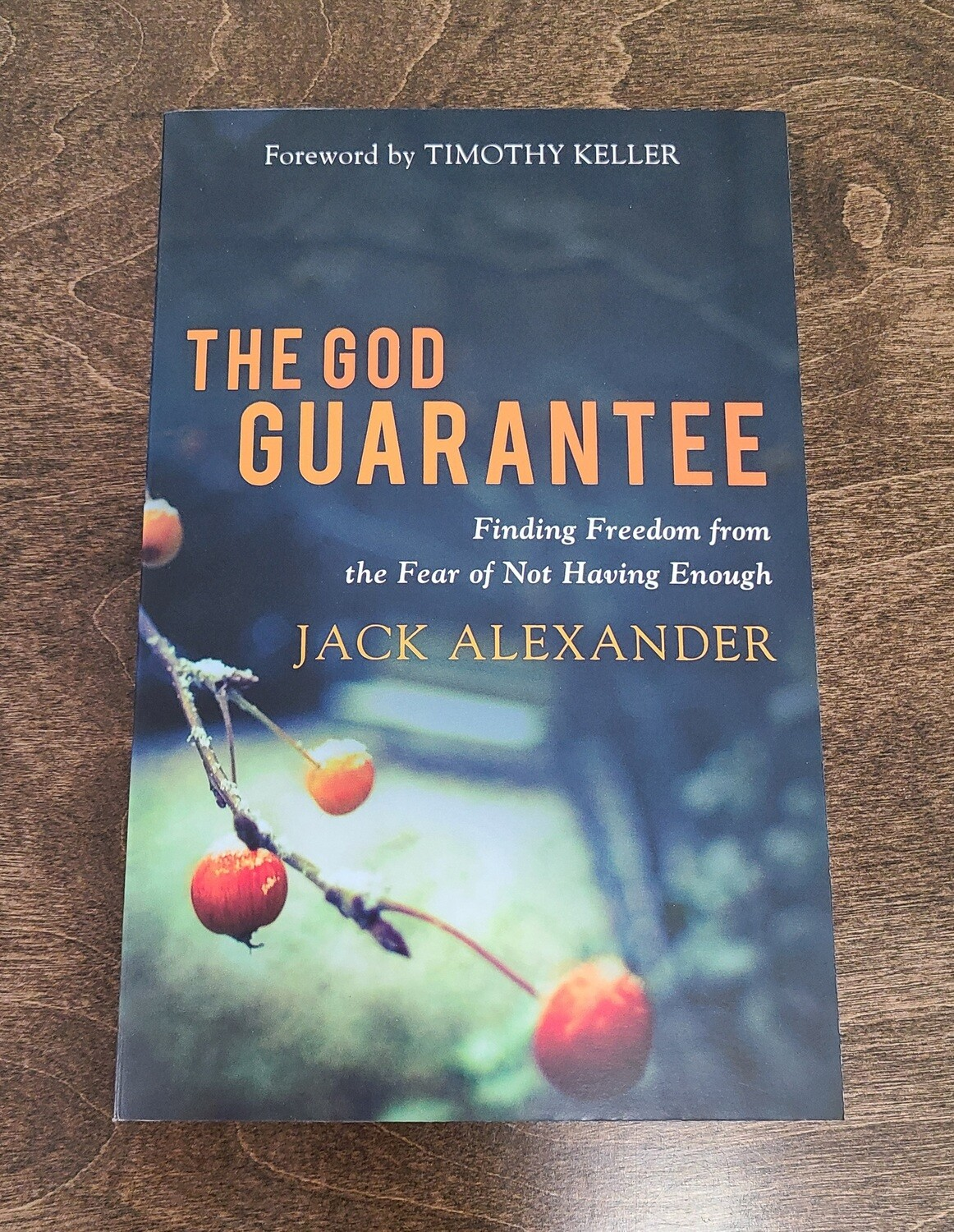 The God Guarantee by Jack Alexander
