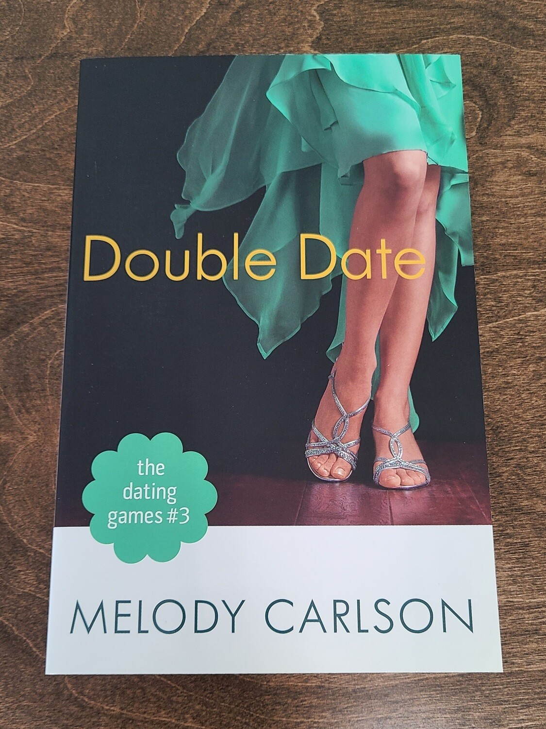 Double Date by Melody Carlson