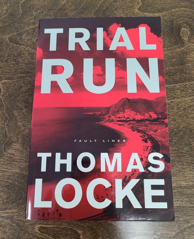 Trial Run by Thomas Locke