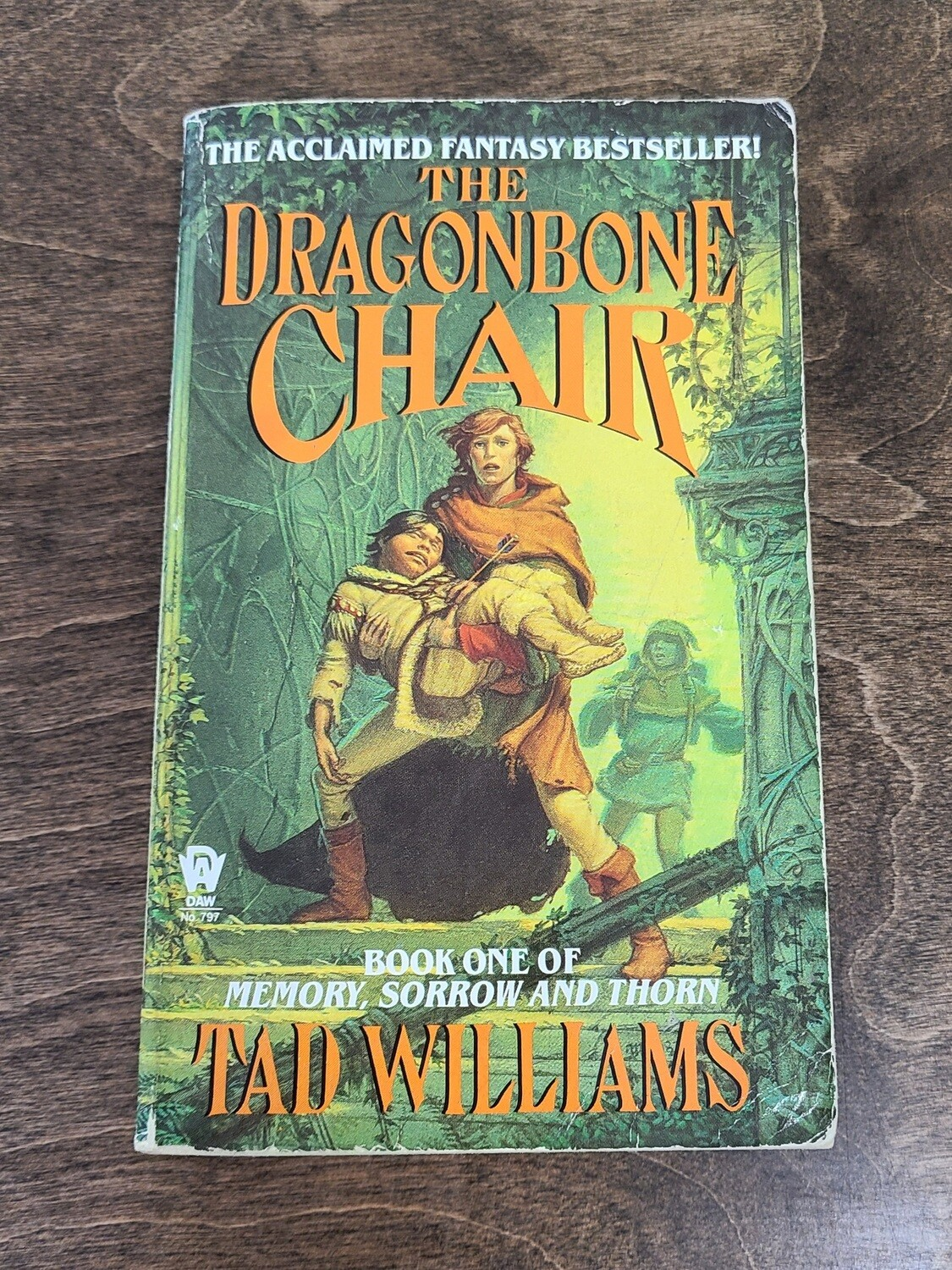 Memory, Sorrow, and Thorn: The Dragonbone Chair by Tad Williams