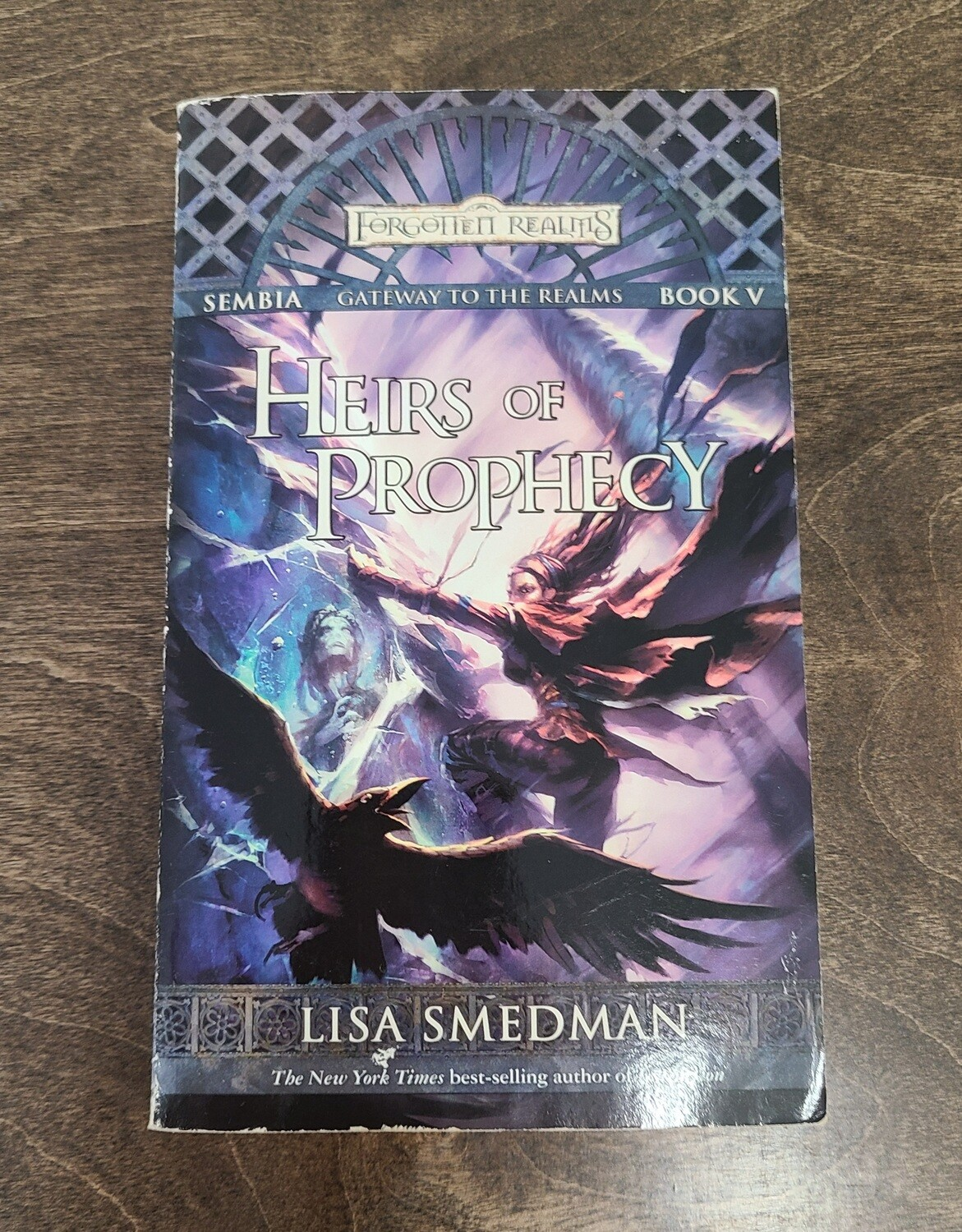 Gateway to the Realms: Heirs of Prophecy by Lisa Smedman