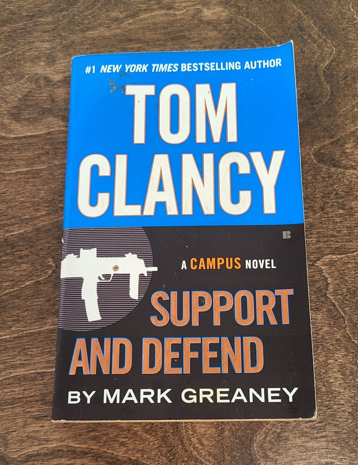 Support and Defend by Tom Clancy and Mark Greaney