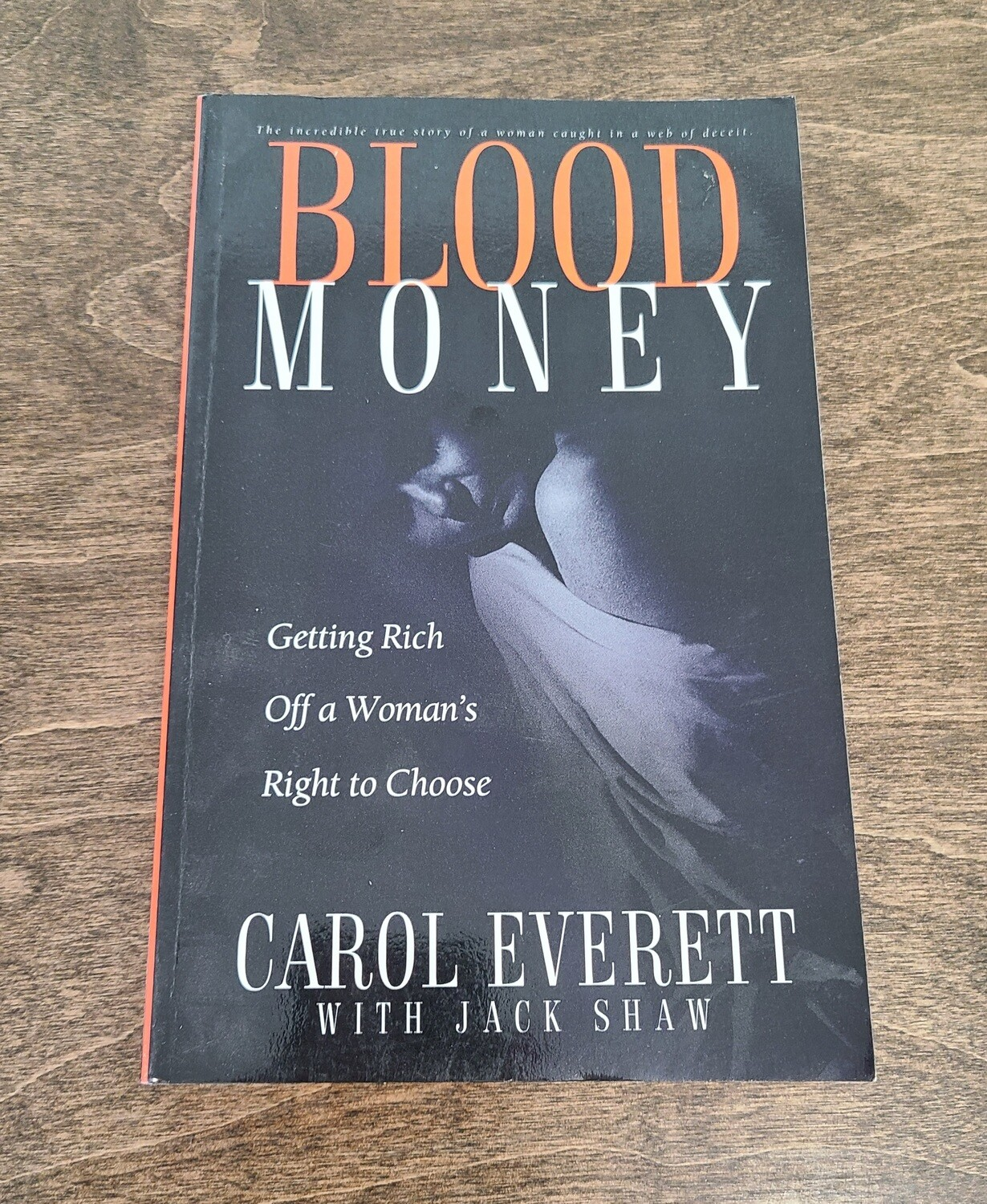Blood Money by Carol Everett with Jack Shaw