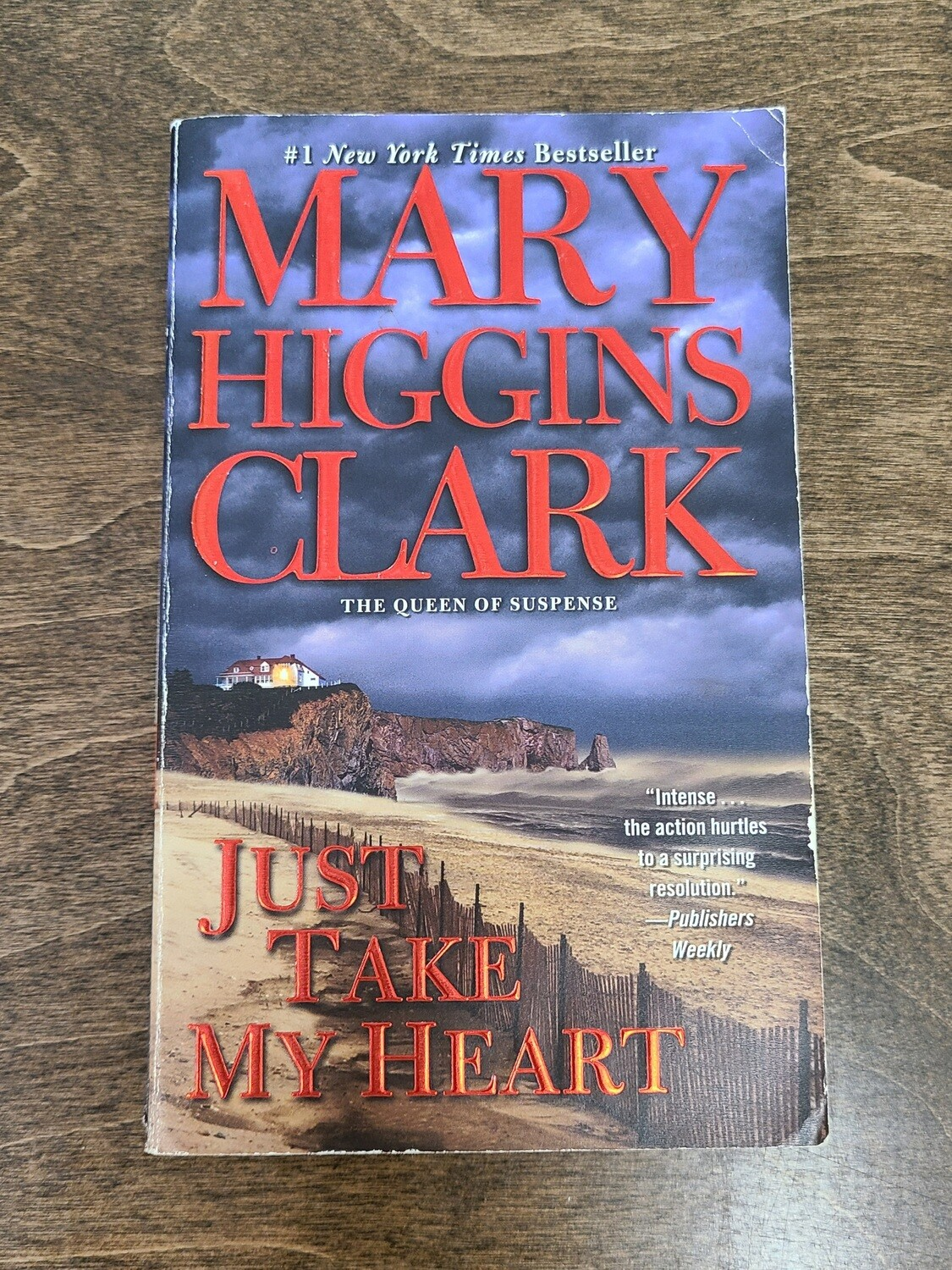 Just Take My Heart by Mary Higgins Clark