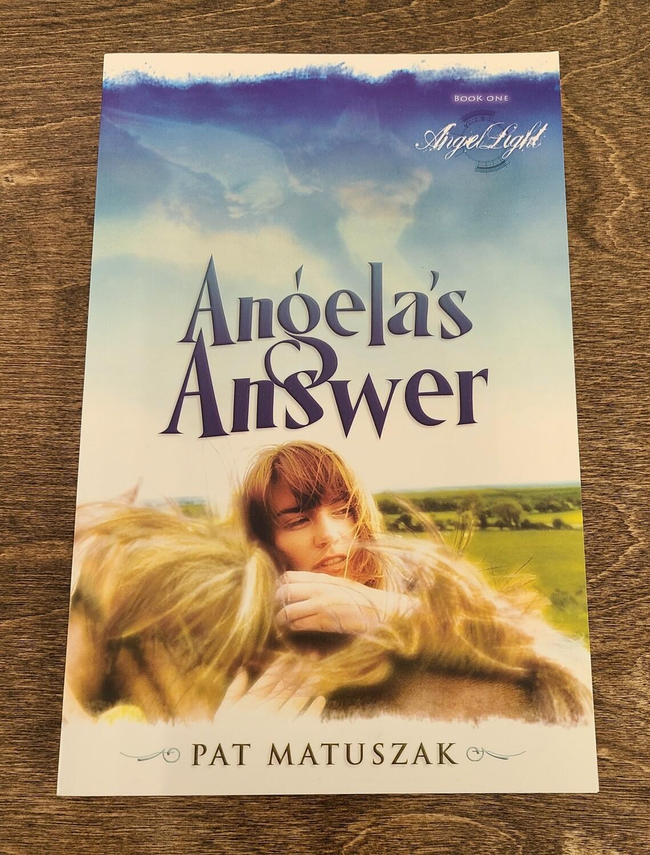 Angela's Answer by Pat Matuszak