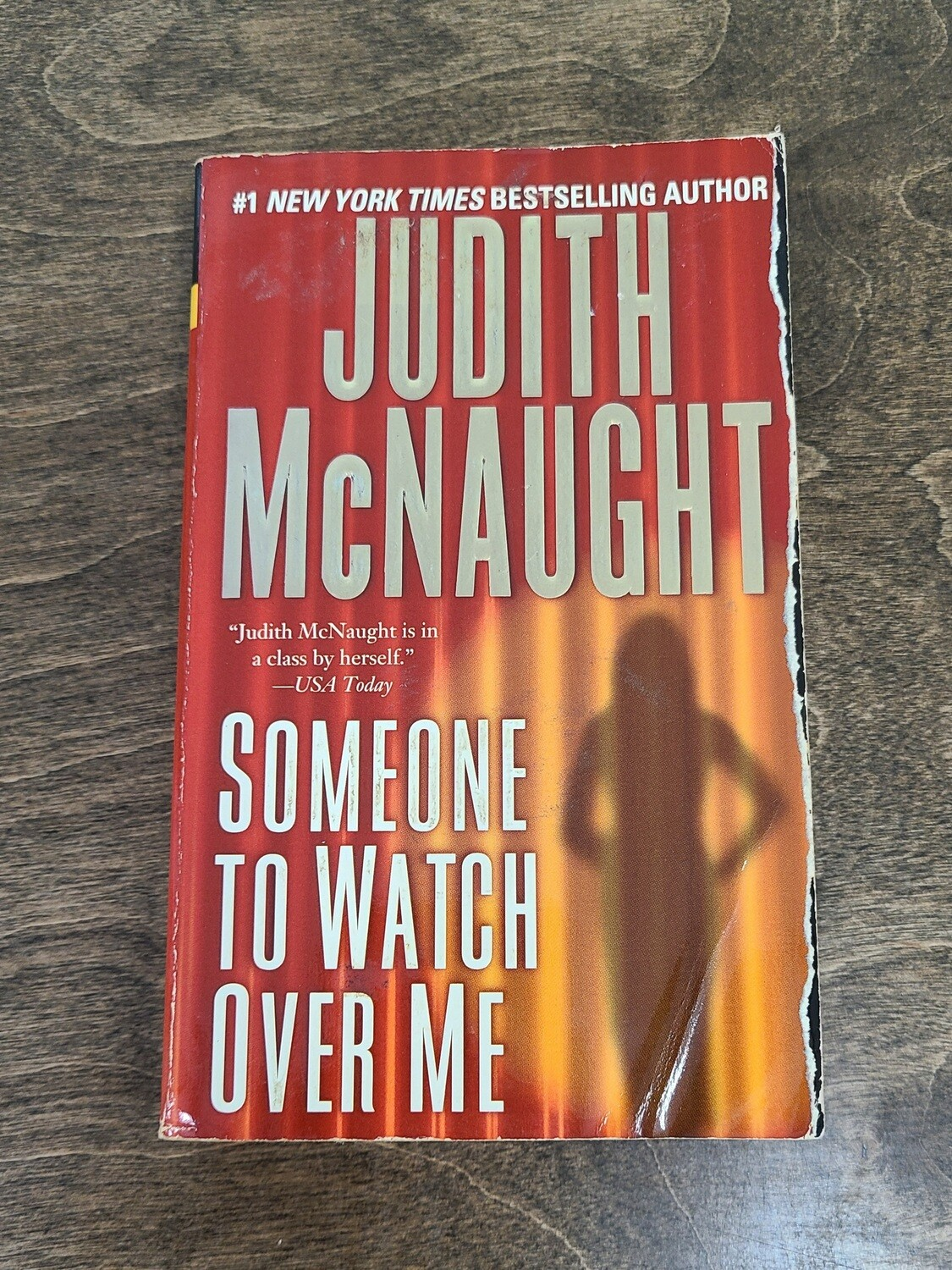 Someone to Watch Over Me by Judith McNaught - PB