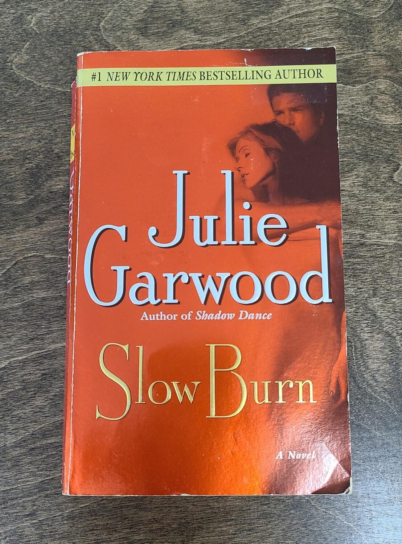 Slow Burn by Julie Garwood