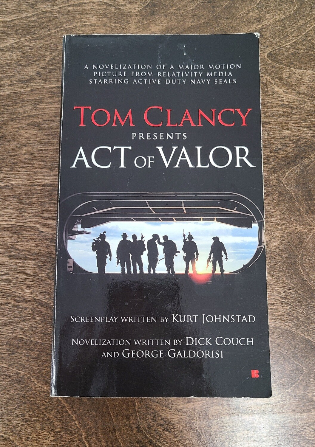 Act of Valor by Tom Clancy, Kurt Johnstad, Dick Couch, and George Galdorisi