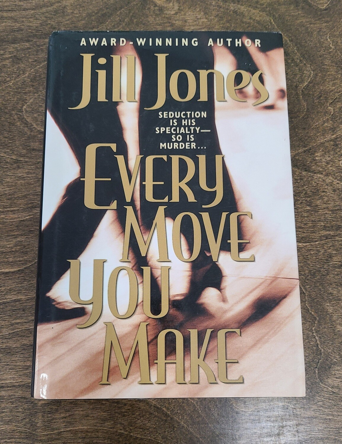 Every Move You Make by Jill Jones