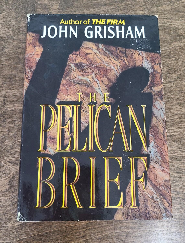 The Pelican Brief by John Grisham - Hardback
