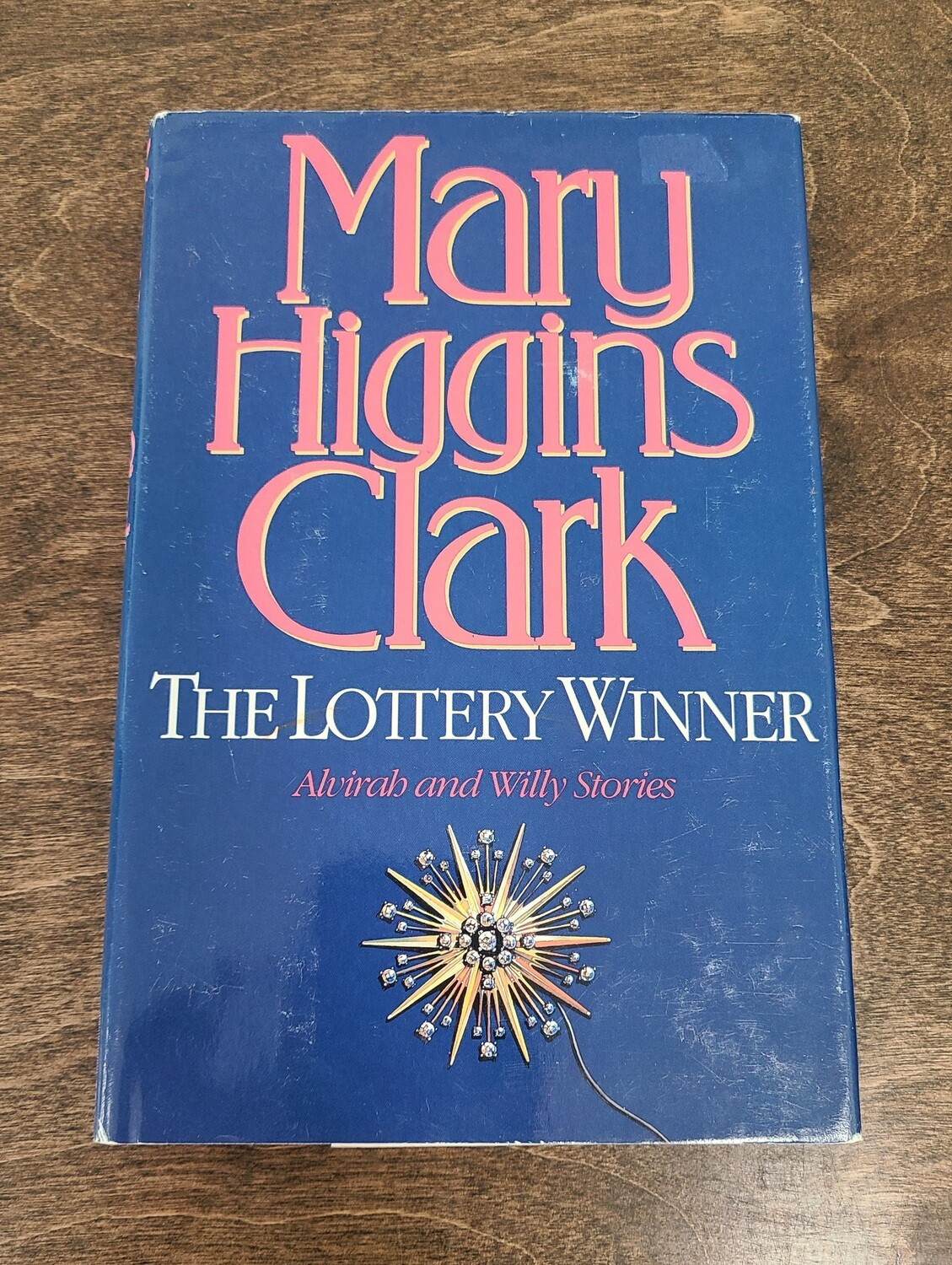 The Lottery Winner by Mary Higgins Clark