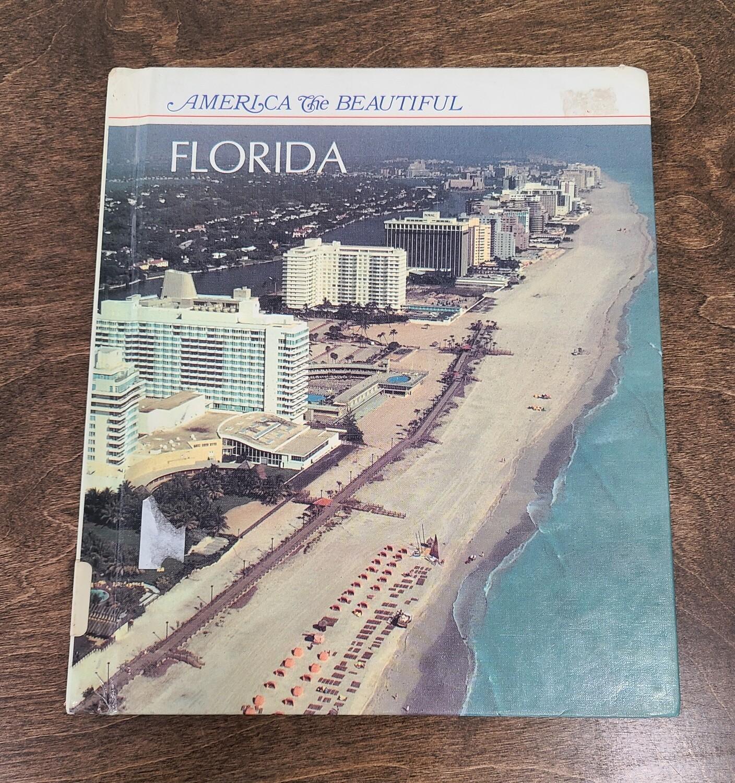 America the Beautiful: Florida by Lunn M. Stone