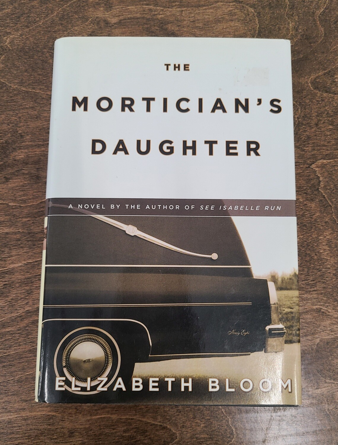 The Mortician's Daughter by Elizabeth Bloom