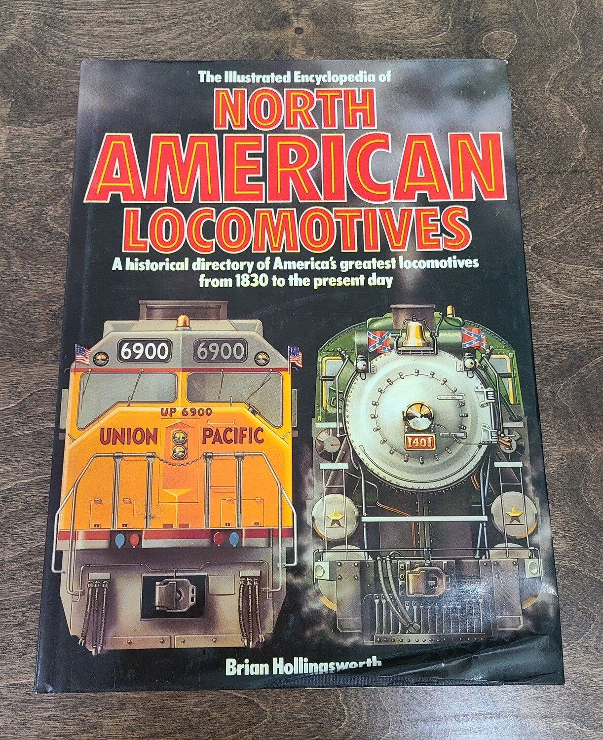 North American Locomotives by Brian Hollingsworth