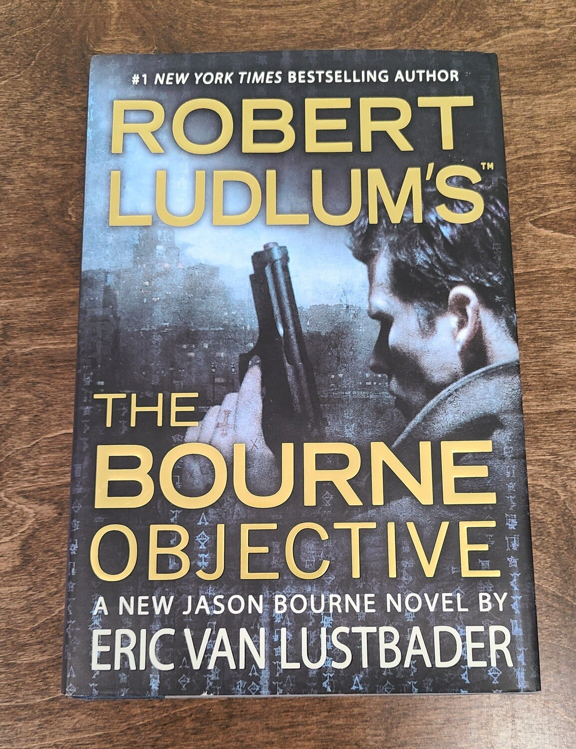 Robert Ludlum's The Bourne Objective by Eric Van Lustbader - Hardback