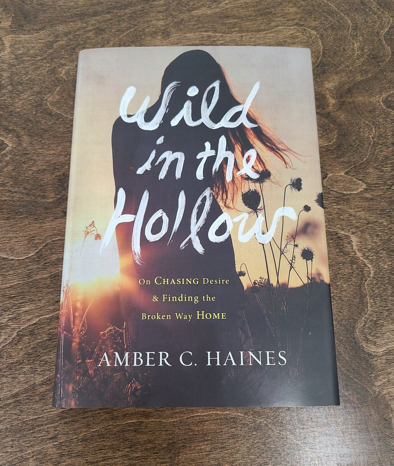 Wild in the Hollow by Amber C. Haines