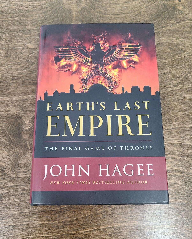 Earth's Last Empire by John Hagee