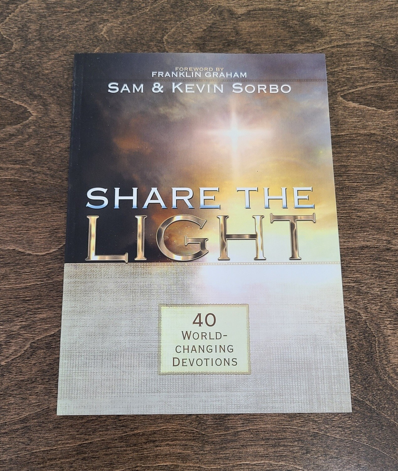 Share the Light by Sam and Kevin Sorbo