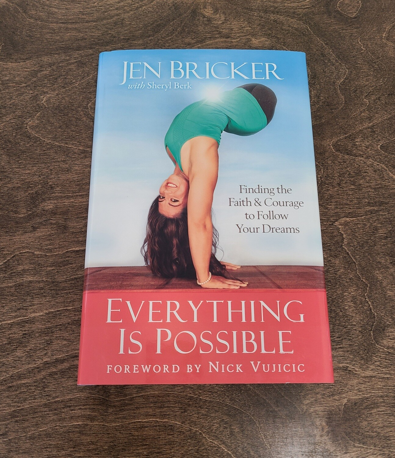 Everything is Possible by Jen Bricker with Sheryl Berk