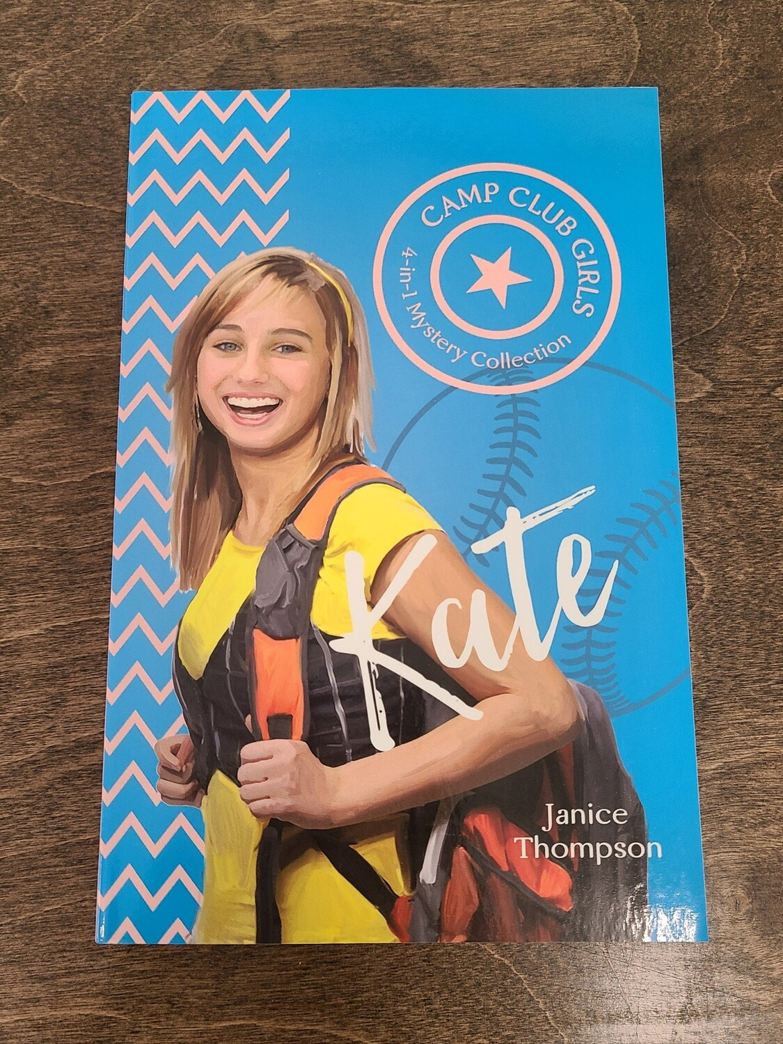 Camp Club Girls: Kate by Janice Thompson