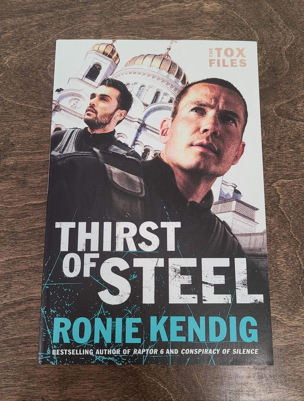Thirst of Steel by Ronie Kendig