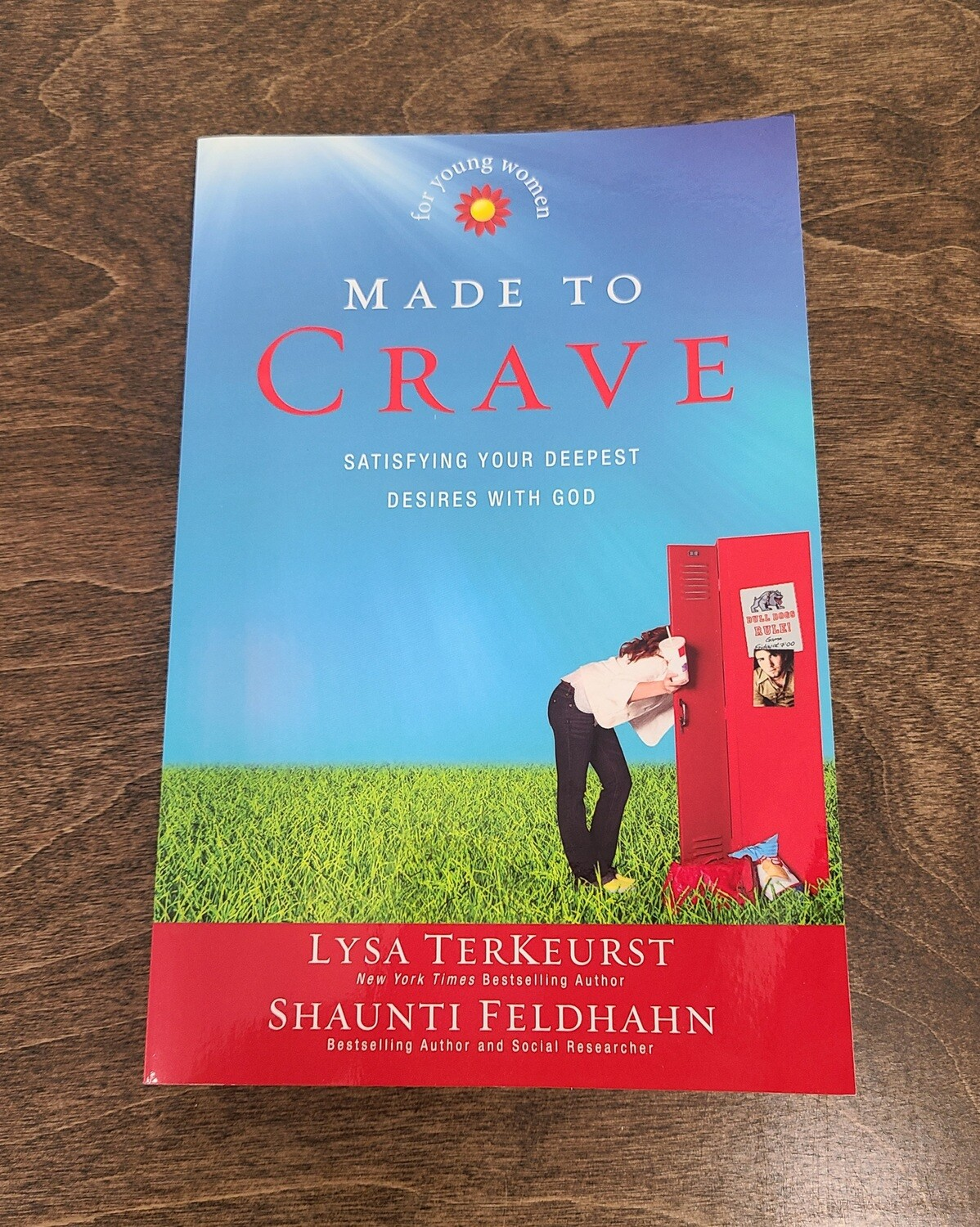Made to Crave by Lysa TerKeurst and Shaunti Feldhahn