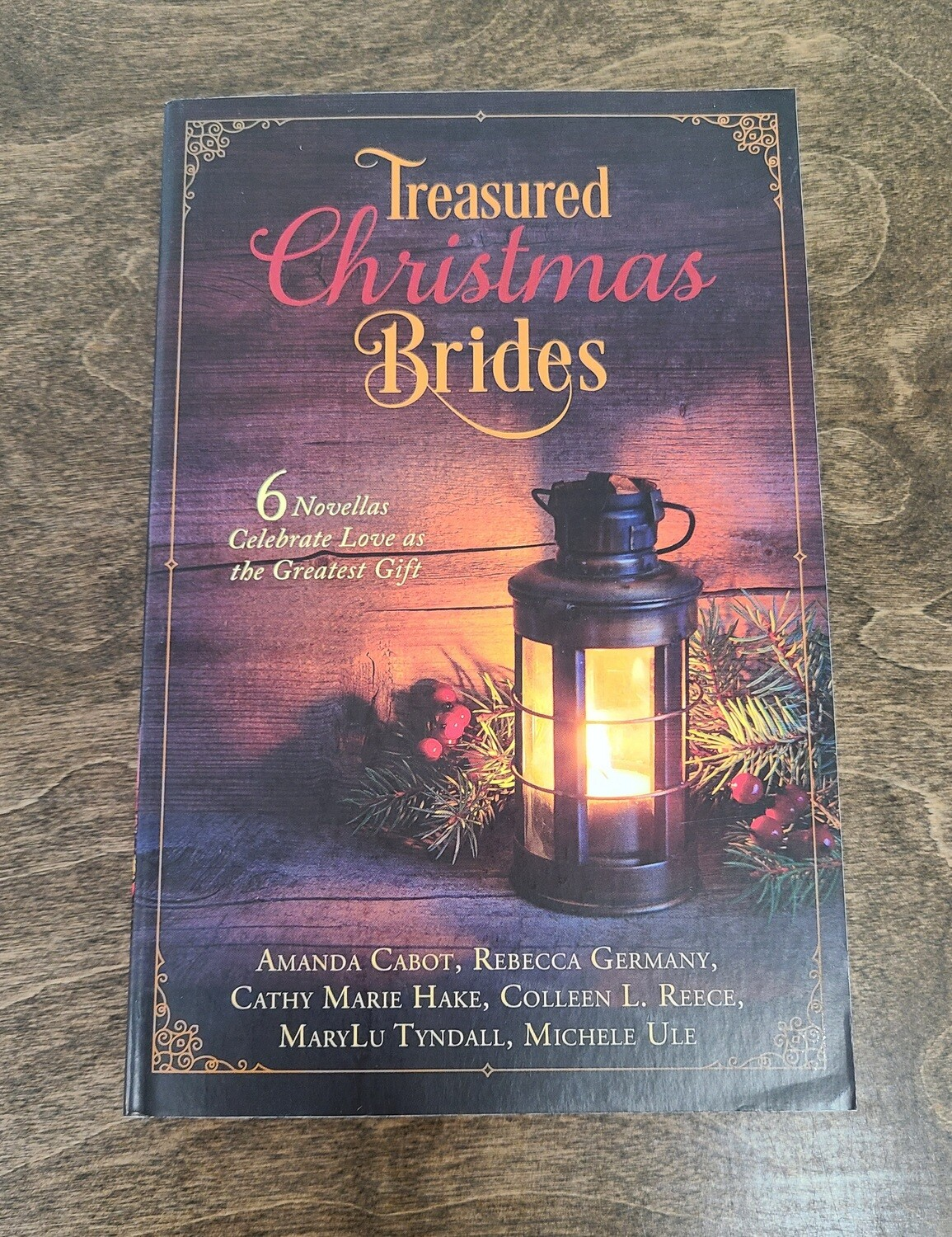 Treasured Christmas Brides by Amanda Cabot and Various Authors